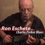 Ron Eschete - Charlie Parker Blues